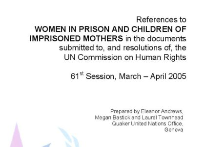 Report: WOMEN IN PRISON AND CHILDREN OF  IMPRISONED MOTHERS